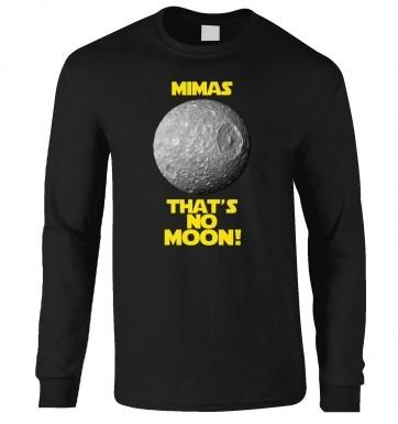 ded02bd6721f Mimas That s No Moon long-sleeved t-shirt - Somethinggeeky